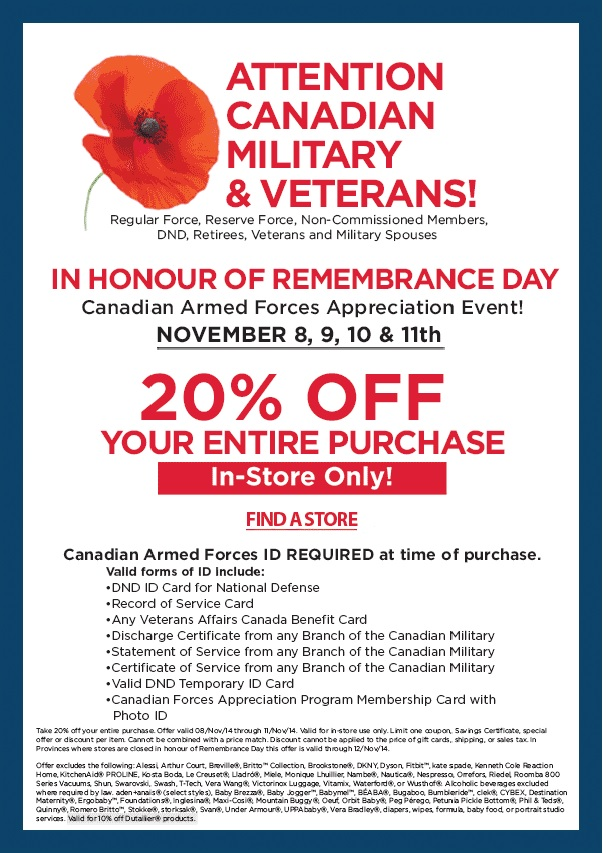 This offer is valid from November 8 to 11, 2014, some restrictions apply.  Canadian Armed Forces ID will be require at the time of purchase (e.g., ...
